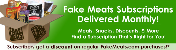 FakeMeats Subscriptions